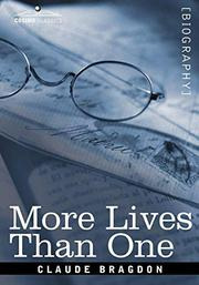 MORE LIVES THAN ONE by Claude Bragdon