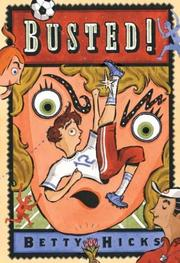 BUSTED! by Betty Hicks