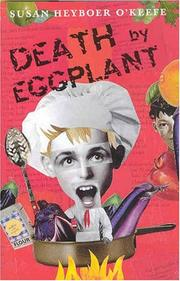 DEATH BY EGGPLANT by Susan Heyboer O'Keefe