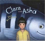 CLARA AND ASHA by Eric Rohmann