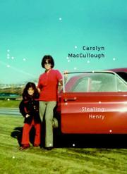 STEALING HENRY by Carolyn MacCullough