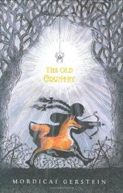 THE OLD COUNTRY by Modicai Gerstein