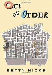 OUT OF ORDER by Betty Hicks