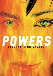 POWERS by Deborah Lynn Jacobs