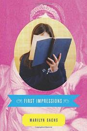 FIRST IMPRESSIONS by Marilyn Sachs