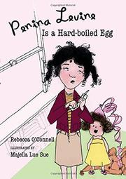 PENINA LEVINE IS A HARD-BOILED EGG by Rebecca O'Connell
