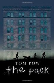 THE PACK by Tom Pow