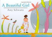 A BEAUTIFUL GIRL by Amy Schwartz