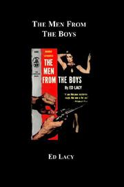 THE MEN FROM THE BOYS by Ed Lacy