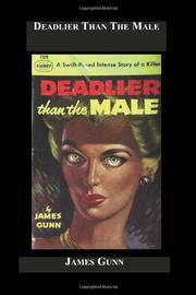 DEADLIER THAN THE MALE by James Gunn