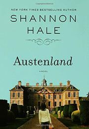 AUSTENLAND by Shannon Hale