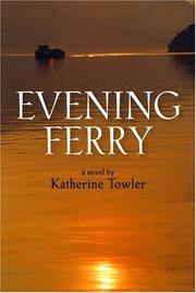 EVENING FERRY by Katherine Towler