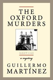 THE OXFORD MURDERS by Guillermo Martínez
