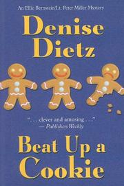 BEAT UP A COOKIE by Denise Dietz
