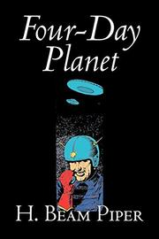 FOUR DAY PLANET by H. Beam Piper