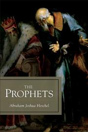 THE PROPHETS by Abraham Heschel