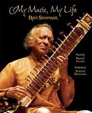 MY MUSIC, MY LIFE by Ravi Shankar