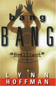 BANG BANG by Lynn Hoffman
