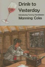 DRINK TO YESTERDAY by Manning Coles