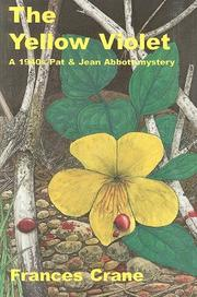THE YELLOW VIOLET by Frances Crane
