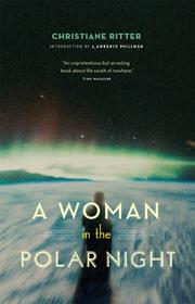A WOMAN IN THE POLAR NIGHT by Christine Ritter