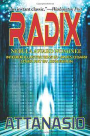 RADIX by A. A. Attanasio