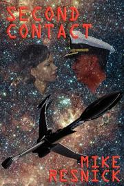 SECOND CONTACT by Mike Resnick
