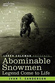 ABOMINABLE SNOWMEN by Ivan Sanderson