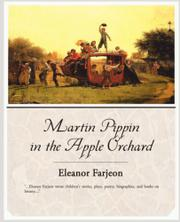 MARTIN PIPPIN IN THE APPLE ORCHARD by Eleanor Farjeon