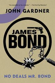 NO DEALS, MR. BOND by John E. Gardner