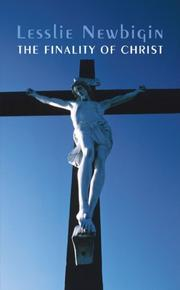 THE FINALITY OF CHRIST by Leslie Newbigin