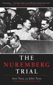 THE NUREMBERG TRIAL by Ann & John Tusa Tusa