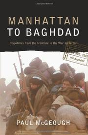 MANHATTAN TO BAGHDAD by Paul McGeough
