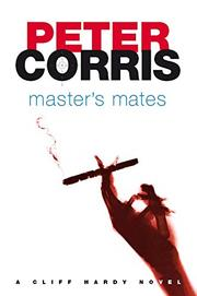 MASTER'S MATES by Peter Corris