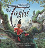 THERE ONCE WAS A BOY CALLED TASHI by Anna Fienberg
