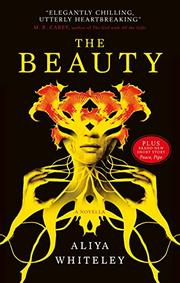 THE BEAUTY by Aliya Whiteley