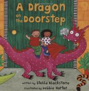 A DRAGON ON THE DOORSTEP by Stella Blackstone