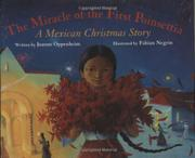 THE MIRACLE OF THE FIRST POINSETTIA by Joanne Oppenheim