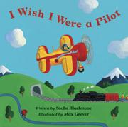 I WISH I WERE A PILOT by Stella Blackstone