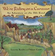WE'RE RIDING ON A CARAVAN by Laurie Krebs