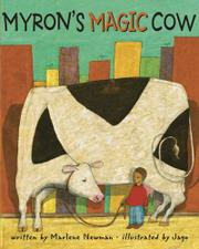 MYRON'S MAGIC COW by Marlene Newman