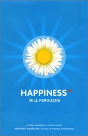 HAPPINESS™ by Will Ferguson