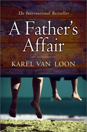 A FATHER'S AFFAIR by Karel Van Loon