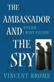 THE AMBASSADOR AND THE SPY by Vincent Brome