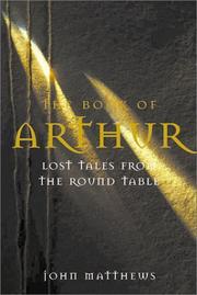 THE BOOK OF ARTHUR by John Matthews