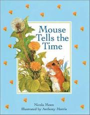 MOUSE TELLS TIME by Nicola Moon