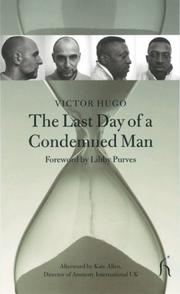 THE LAST DAY OF A CONDEMNED MAN by Victor Hugo