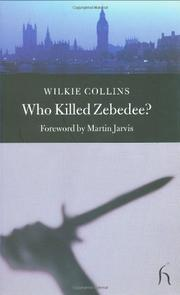WHO KILLED ZEBEDEE? by Wilkie Collins