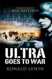 ULTRA GOES TO WAR by Ronald Lewin
