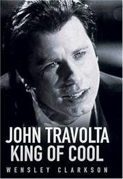 JOHN TRAVOLTA by Wensley Clarkson